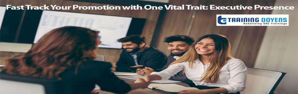 Book Online Tickets for Fast Track Your Promotion with One Vital, Aurora.  OVERVIEW Too many managers do not have the promotable trait calledExecutive Presence. There are numerous definitions — some focus simply on the communication skills while others focus on skills that are too tactical. Leaders need t