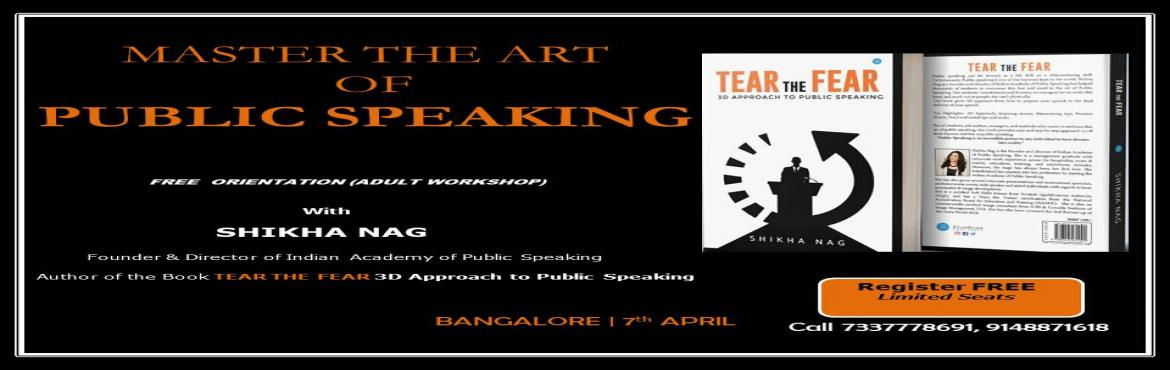 Book Online Tickets for Free Orientation on Public Speaking at I, Bengaluru. About The Event Indian Academy of Public Speaking (IAPS)specializes in imparting public speaking & grooming skills. IAPS has 20 centers across Bangalore and Mumbai. OUTCOME from MASTER THE ART OF PUBLIC SPEAKING Orientation (End Result): Th