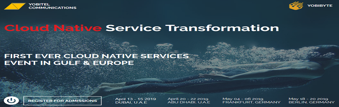 Book Online Tickets for Cloud Native Service Transformation, Dubai. Cloud Native Service Transformation - Dubai ,UAE FIRST EVER CLOUD NATIVE SERVICES EVENT IN GULF & EUROPE 3 Days full of Technology, Collaboration & AspiringTechnology   Workshop   Business Transformation   VIP Dinner