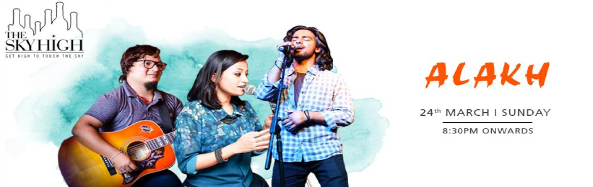 Book Online Tickets for Alakh Live Band - Performing LIVE at The, New Delhi. Delhi's newest Bolly-rock band \'Alakh\' performing live at \'The Sky High\' on 24th March at 8:30 PM onwards. Alakh is Delhi\'s newest professional live band, that experiments with famous & popular music in a current music form. The b
