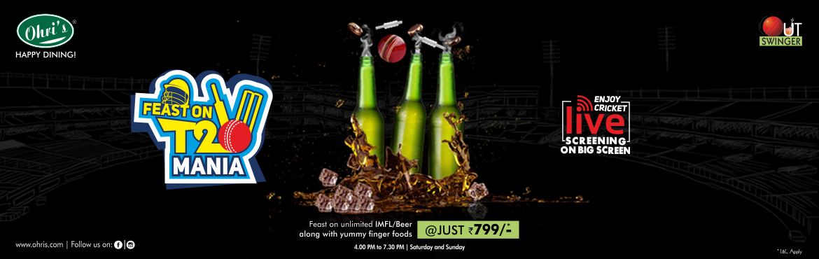Book Online Tickets for IPL screening at Ohris outswinger, Secunderab. T20 Weekends: Unlimited IMFL & Beer with Finger Food ----- Rs 799/- Food: 2 Veg Starters + 2 Non Veg starters., Offer valid on selected Brands & Subjected to Availability (Kingfisher, Carlsberg, Draught beer, Tuborg, Black dog reserve, Black