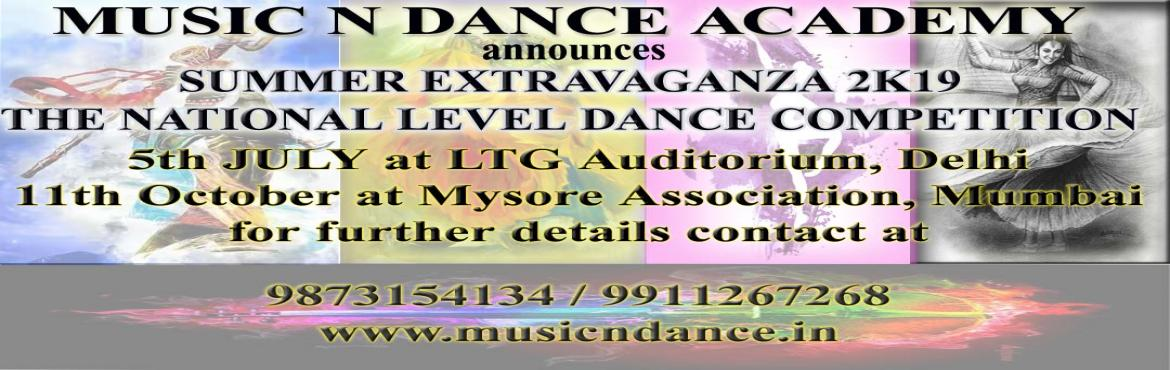 Book Online Tickets for Summer Extravaganza 2k19 The National Le, New Delhi.  Music n Dance Academy running successfully since 2007. We provide training for Music and Dance to students of all age group. Affiliated to Prayag Sangeet Samiti we provide certified course at the institute. Doing events to provide well o