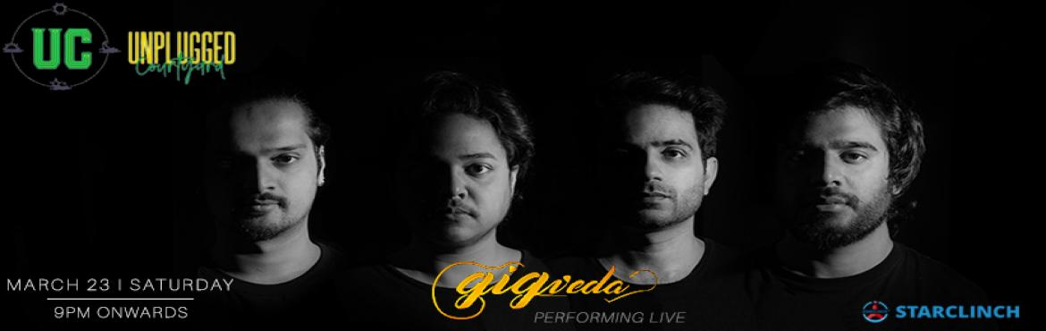 """Book Online Tickets for Gigveda - Performing LIVE at Unplugged C, Gurugram.  """"Music is the literature of the heart; it commences where speech ends."""" It's time to host the biggest and the very beautiful Night, turn your regular Saturday evening into an evening full of mesmerizing music with"""