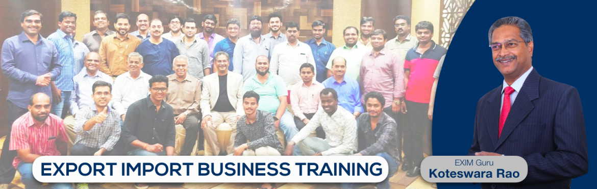 Book Online Tickets for EXPORT-IMPORT Business Training 26-27-28, Hyderabad. This Export Import Business training is aimed at Small and Medium companies who aspire to take their business to International markets. The workshop is conceived to help CEO /owner-managers / Senior executives of Indian companies who wish to develop