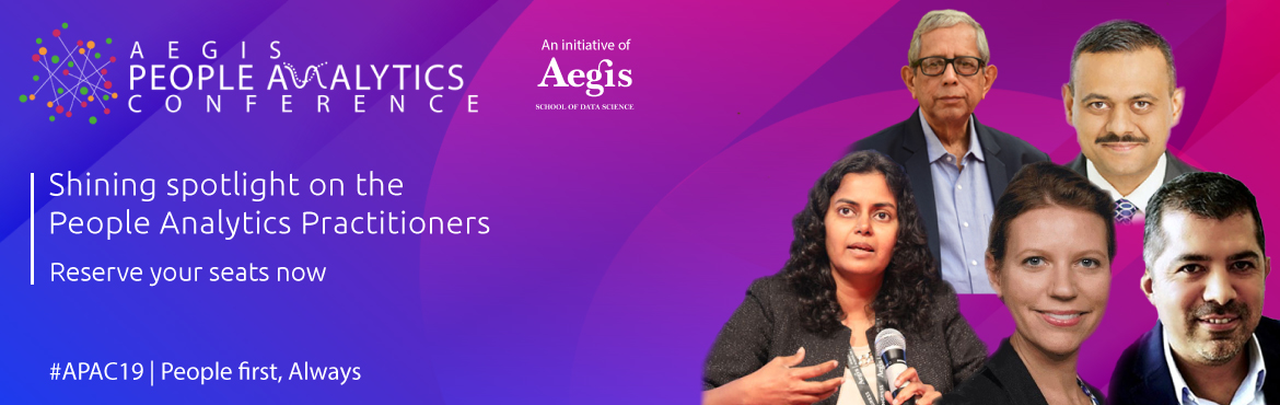 Book Online Tickets for Aegis People Analytics Conference, Navi Mumba.   There has been a 77 percent increase in specialized analytics professionals in HR in India. HR leaders now turn to analytics to answer critical questions about workforce planning, skills gap, employee retention, and more. Aegis Schoo