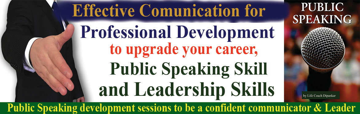 Book Online Tickets for Effective Communication Seminars for Pro, Hyderabad. Welcome to Effective Communication Seminars for Professional Development on Sunday 10:30am-1:30pm to upgrade your career, improve your business and improve relationship with boss, customers, spouse, children, parents and audience in public speaking.