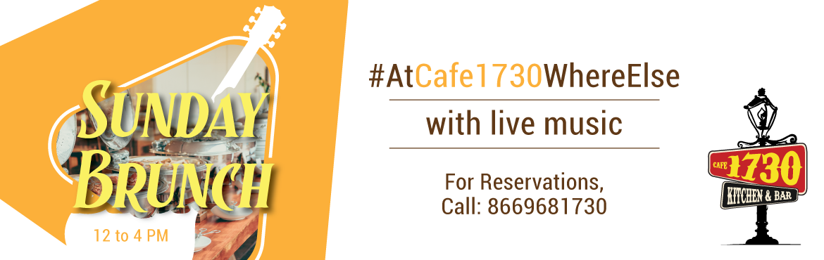 Book Online Tickets for Cafe1730 Sunday Brunch , Pune.  Pune is home to a thriving café culture and one among them is Café 1730 that is clustered amongst other café's at the WTC Towers Kharadi. In times when everything is changing towards food styling and food fusion ,Caf&