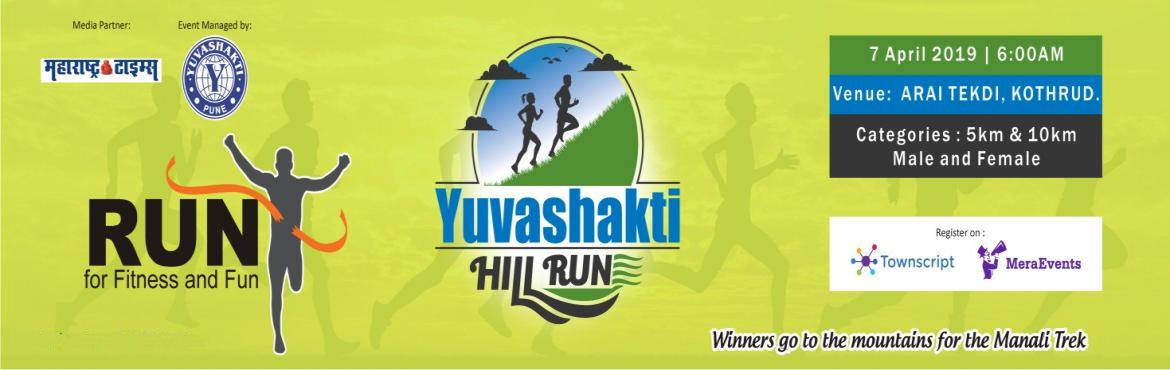 Book Online Tickets for Yuvashakti Hill Run at ARAI Tekdi, Pune , Pune. Yuvashakti is quite a familiar name to the enthusiastic youth of Maharashtra. Over 30,000 plus youth have safely and successfully completed various treks in the Sahyadris' and the Himalayas' with Yuvashakti in the past 30 years.   Fr