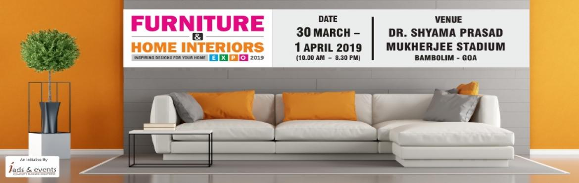 Book Online Tickets for Furniture and Home Interior Expo - Goa , Taleigao. Hi Goa ! We are back . Beat the summer heat by visiting the furniture & home interiors expo with upto 1500 products. Some of the biggest brands with furniture collections from across the globe will be present at the lowest prices. Don\'t miss it.