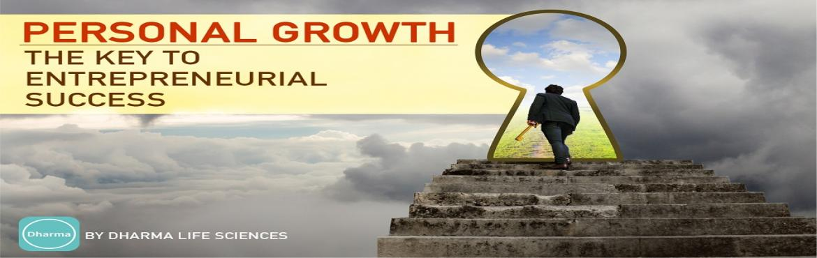 Book Online Tickets for Personal Growth: The Key to Entrepreneur, Bengaluru.  Are you overwhelmed by the numerous responsibilities that you take on as a founder? Does the risk of failure stop you from taking the plunge? Are you struggling to find a partner as passionate as you are? Do you lack the confidence to convince other