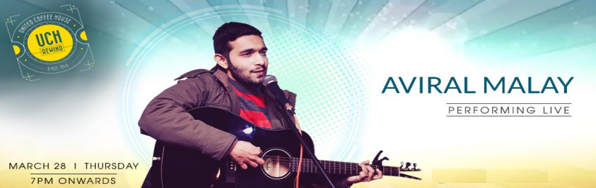 Book Online Tickets for Aviral Malay - Performing LIVE at UCH Re, Gurugram. Aviral Malay is performing Live at UCH Rewind, Gurugram on 28th March 7 PM onwards. Aviral Malay is a professional & veteran singer based out of, New Delhi. His musical skill set includes a variety of genres ranging from Bollywood (contempor