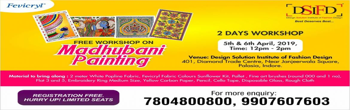 Book Online Tickets for Free Madhubani Painting Workshop, Indore. \