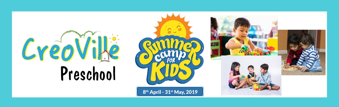 Book Online Tickets for Creoville Summer Camp 2019, Hyderabad. The most exciting summer camp is here! Let your kids beat the heat while they learn and have fun. Open for kids of age group 2.5 to 10 years, the summer camp will have activities like storytelling, dancing, fun with science, robotics, aerobics, yoga,