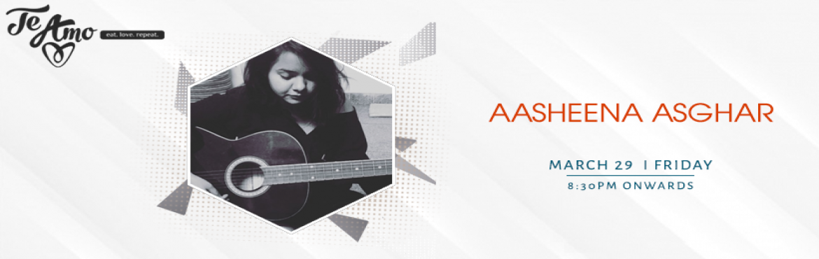 Book Online Tickets for Aasheena Asghar - Performing LIVE At Te , New Delhi. It\'s really interesting how music can knock down a wall and be an open connection between you and someone else where something else can\'t. When music comes along, it just opens your heart a little more. Fabulous Friday is here to mesmerize you with