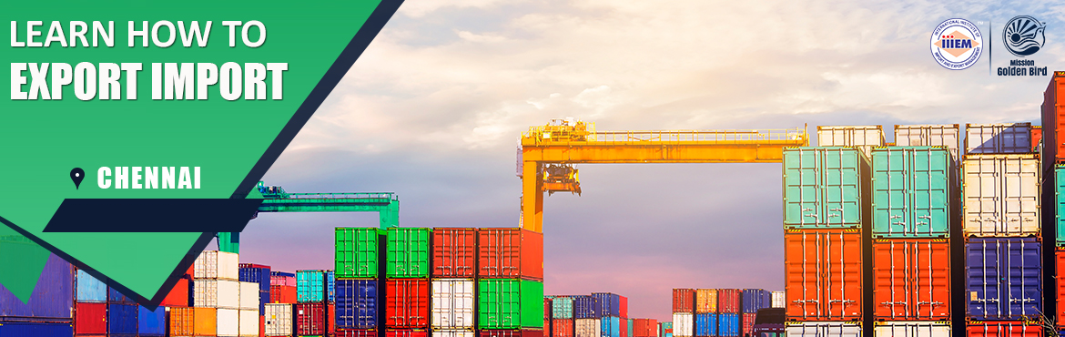Book Online Tickets for Start Set up Your Own Import and Export , Chennai. Suitable For -1. Any Graduate / MBA student willing to become Exporter / Importer. 2. Businessmen having their own shop/ factory/products Or willing to Export their own Products.3. Anyone willing to work in Export / I