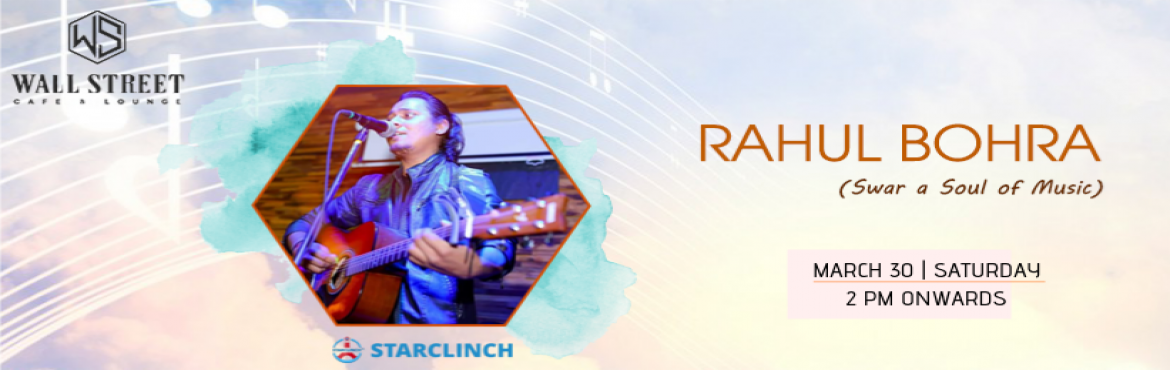 Book Online Tickets for Rahul Bohra(Swar A Soul Of Music) - Perf, New Delhi.   This Saturday listen to your heart and dive into the pool of soulful Sufi and Bollywood music, if you\'re a Bollywood song lover then you should come to enjoy a soul of Bollywood songs with the unplugged volume of sound with Rahul Bohra (Swar