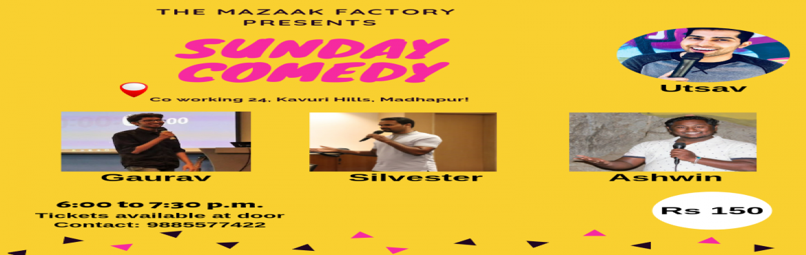Book Online Tickets for Sunday Comedy, Hyderabad. The Mazaak Factory in association with Comedy works presents you a Sunday Comedy! a Stand-up comedy show performed by 3 comics who have been performing around the city for a while now.  Your host for the evening is Utsav Dixit    Join us as we close