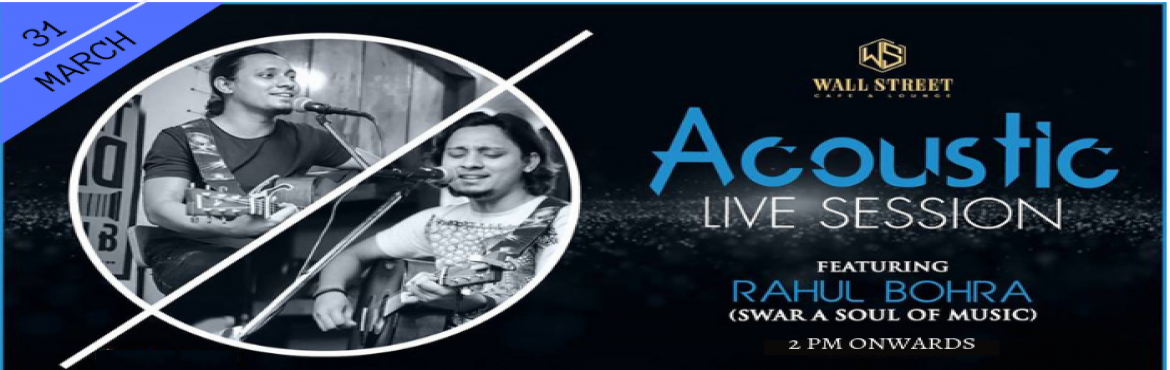 Book Online Tickets for Rahul Bohra(Swar A Soul Of Music) - Perf, New Delhi. Join at Wall Street, Cafe & Lounge to cherish noon of some beautiful acoustic live music session with Rahul Bohra, part of Swara Soul of Music singing your favorite music with his own hint of excellence to it. if you\'re a Bollywood song lov