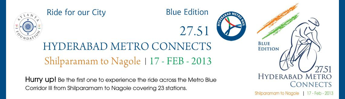 Hyderabad Metro Connects  27.51 - Blue Edition