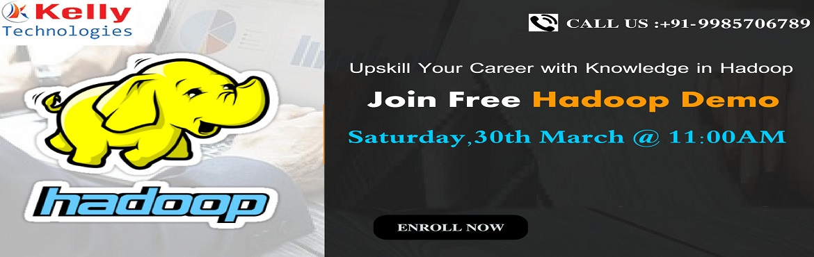 Book Online Tickets for Attend New Weekend Batch By Kelly Techno, Hyderabad. Attend New Weekend Batch by Kelly Technologies Scheduled On 30th March, 11:30 AM, Hyd About The Event: The demand for qualified professionals in the field of Big Data Hadoop has been predominantly increasing with the ongoing time. Most of the organiz