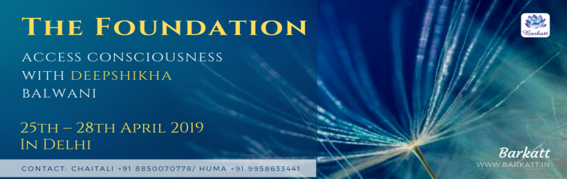 Book Online Tickets for The Foundation - Access Consciousness wi, Mumbai. GLAD TO CONNECT AND EXPLORE THE PARTY OF POSSIBILITIES WITH YOU. What if it's possible to change anything?What if you know something that no one else knows?​What if now is the time to express and choose everything you came here to be?The Foun