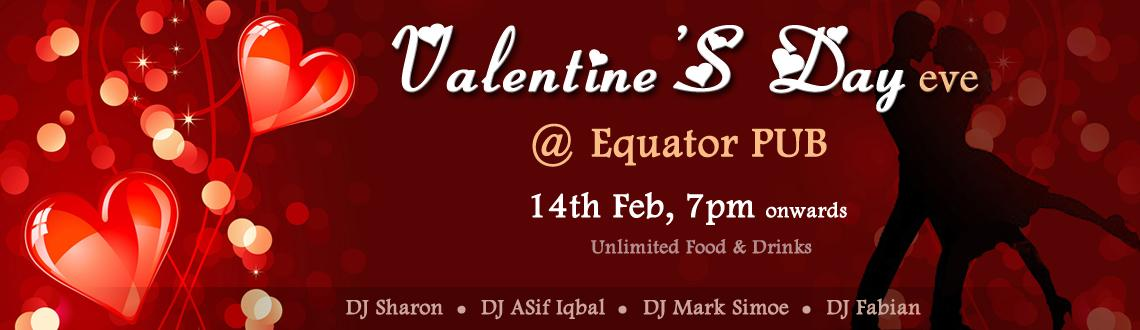 Book Online Tickets for Valentine\'s Day @ Equator Pub, Hyderabad. Come and Rock the Floor @ Equator Pub with your Valentine on 14th Feb