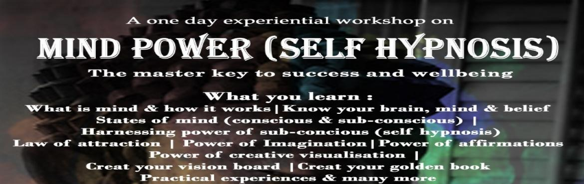 MIND POWER (SELF HYPNOSIS)-The master key to success and well being -  Bengaluru   MeraEvents com