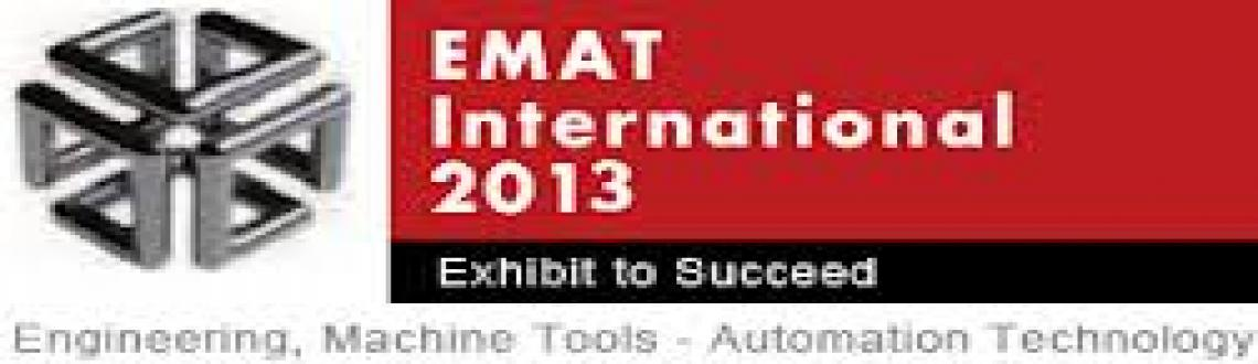 EMAT (Engineering, Machine Tools & Automation Technology Show) on 7 th-10 th March 2013