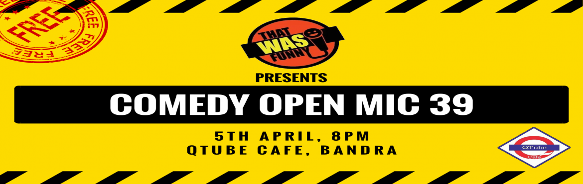 Book Online Tickets for Comedy Open Mic-39 FREE ENTRY, Mumbai. FREE ENTRY \