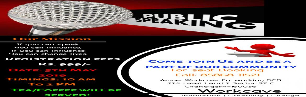 Book Online Tickets for Speak to Express, Chandigarh. What does it take to be a MOTIVATIONAL SPEAKER? Find out in a workshop: Unleash the Speaker within You 100% results so far. You could be the next!!  Things you will learn:- ● Learn how to Master the Art of Public Speaking ● Learn how to overcome