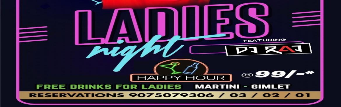 Book Online Tickets for LADIES NIGHT feat. DJ RAJ- Thursday 4th , Pune. LADIES NIGHT feat. DJ RAJ- Thursday 4th April . . . . 10 PM + at Lollapalooza Pune   For LADIES : Free MARTINI & GIMLET Exclusive Prizes for Lucky ones Happy Hours at Rs 99/- Per Drink - All Night Long Cricket Beer Mania with Lots of Offers
