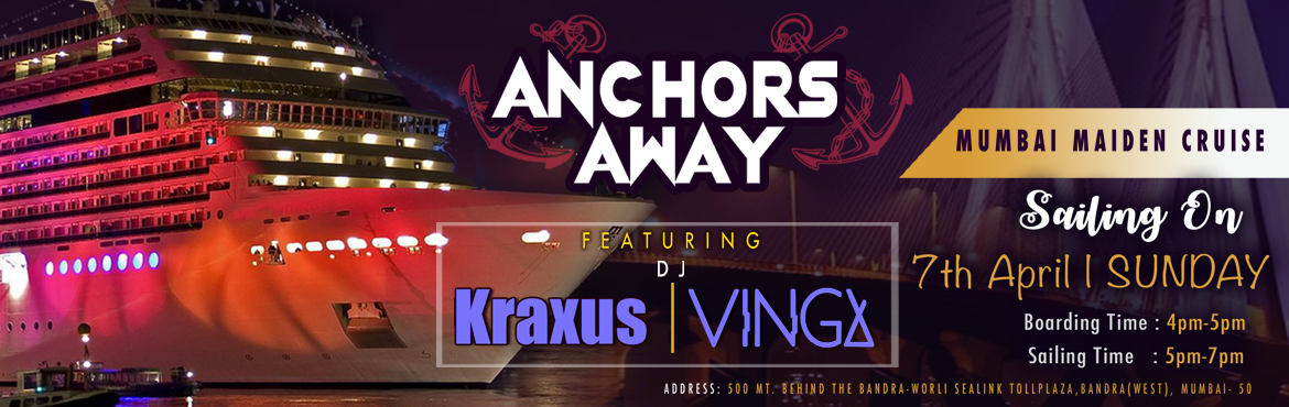 Book Online Tickets for ANCHORS AWAY CRUISE PARTY, Mumbai. Please join us for a magical evening of sunset view drinking , dancing , & dining All aboard the MUMBAI MAIDEN CRUISE as we set for a sailing to Arabian Sea under the Mumbai city skies, so don\'t miss the cruise block the date (7th April Sunday)