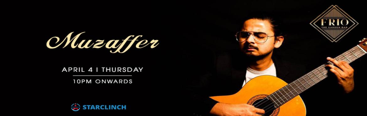 Book Online Tickets for Muzaffer - Performing LIVE At Frio The G, New Delhi.  Muzaffer is performing live at \'Frio The Garden Bar\' on 4th April at 10:00 PM to give you lots of amazing musical memories and moments that you will remember for your entire life so don\'t miss the chance and grab your seat now. Muzaffer&nbs