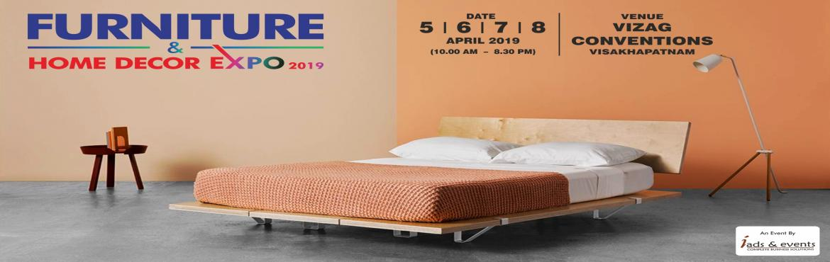 Book Online Tickets for Furniture and Home Decor Expo - Vizag, Visakhapat. Furniture & Home Decor Expo brings together the newest and most innovative furniture collection from across the world. We have top-quality modern and contemporary to tried-and-true classics. Visit the show to give your home, office and outd
