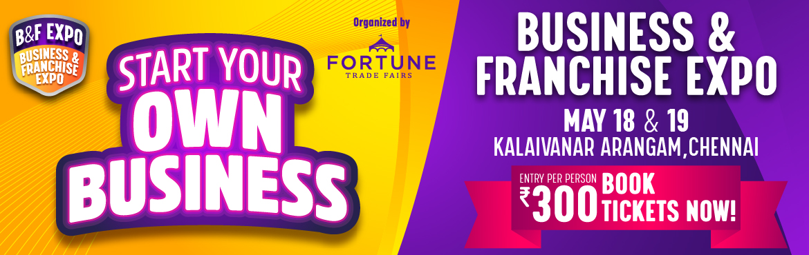 Book Online Tickets for Business and Franchise Expo  -Chennai, Chennai.  About The Event  Meetup overview Welcome to the Business & Franchise Expo . Business opportunity and franchise expo is an exclusive expo to explore a wide range of business opportunities thus giving a platform to investors, inspiring