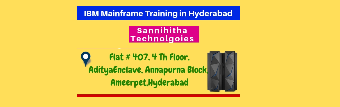 Book Online Tickets for IBM Mainframe Training in Hyderabad Amee, Hyderabad. 11 AM to 6 PM IST About The Event Hi,Greetings to IBM Mainframe Training seekers...... Good news to those who wanna become an entrepreneur/intended to start their own business/e-commerce/. We are going to IBM Mainframe Training in Hyderabad. Ma
