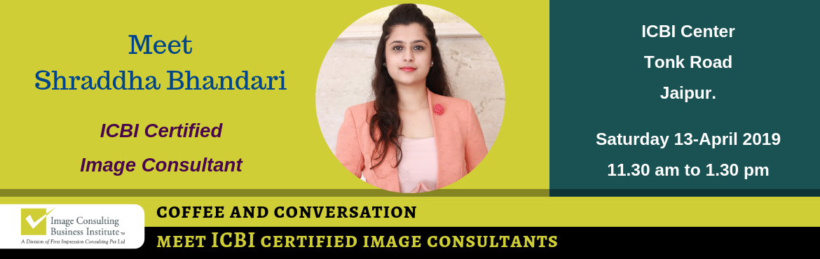 Book Online Tickets for Career Seminar + Coffee and Conversation, Jaipur. Every Great Achiever is inspired by a Great Mentor! ICBI invites you for a Coffee and Conversation session with Shraddha Bhandari (Image Consultant from Jaipur) along with a Career Seminar in Image Consulting & Soft Skills Training. Register now