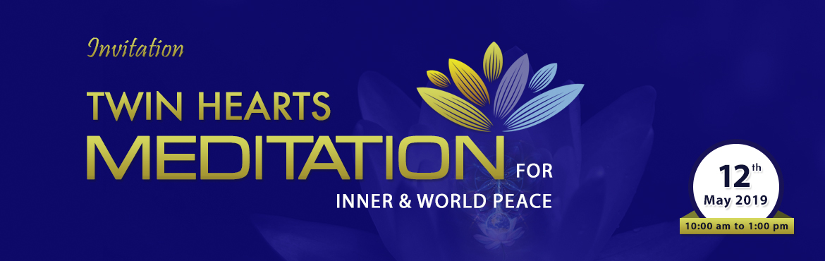 Book Online Tickets for Meditation on Twin Hearts -  For Inner a, Pune. You are cordially invited to \