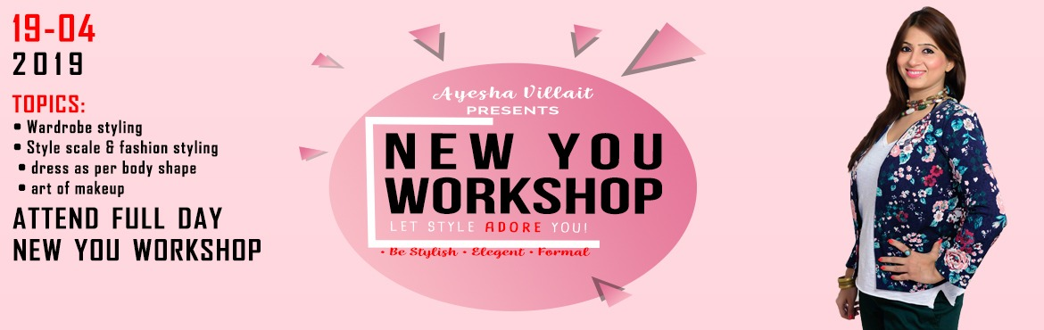 Book Online Tickets for New You Workshop, Mumbai. WORKSHOP by Image Vitamins Wardrobe Styling 1) Learn how to create different looks with same wardrobe clothes. 2) Learn how to mix & match different types of garments. 3) Learn how to be creative in your Dressing and portray new looks for yoursel