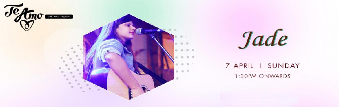 Book Online Tickets for JADE - Performing LIVE At Te Amo, Ansal , New Delhi. If you love a little bit country and a little bit of rock and roll than this live music performance is a blessing for you and your loved ones, Jade is performing live at Te Amo Restaurant, Ansal Plaza on 7th April at 1:30 pm onwards. Jadeis a p