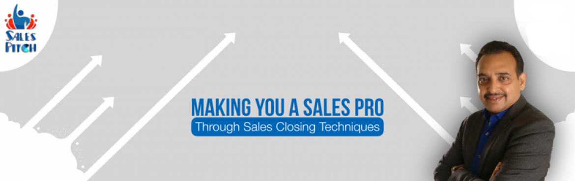Book Online Tickets for Sales Closing Techniques, Hyderabad. Sales Pitch Announces New 25th Batch ONE DAY Intensive, Exciting, Career TransformingSales Training Program \'Sales Closing Techniques\'.  Do you Want to overcome challenges in / Do you want 2 help your Sales Team in overcoming their chal
