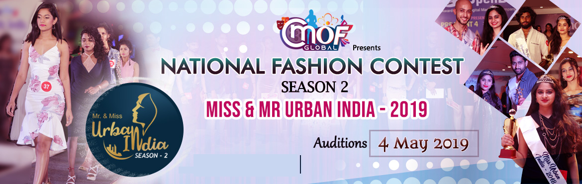 Book Online Tickets for Mr and Miss Urban India 2019  Auditions , Hyderabad.   Mr. & Miss Urban India 2019  CMOF Global – A House of Style and Fashion Studio It has already transformed the life of 1000+ freshers and have launched their career in the fashion worldby turning them into professional models. Last ye