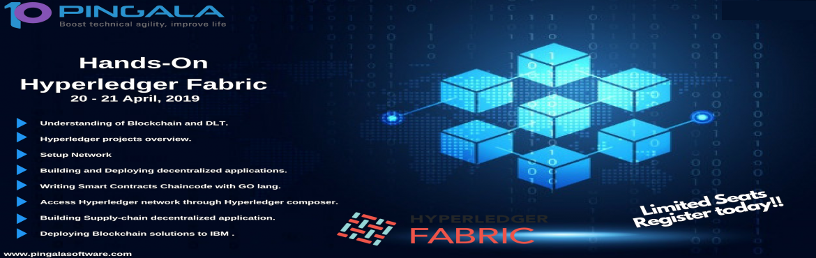 Book Online Tickets for Hands-On Hyperledger Fabric Workshop, Bengaluru. Pingala Softwareannounces its upcoming 2 days handsonlearning hyperledgerfabric workshop scheduled on April 20 - 21st, 2019 from the well renowned industry expert Murughan Palaniachari Build Blockchain solutions with Hyperledger Fabric an