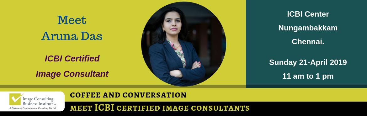 Book Online Tickets for Coffee and Conversation with Image Consu, Chennai. Every Great Achiever is inspired by a Great Mentor! ICBI invites you for a Coffee and Conversation session with Aruna Das(Image Consultant fromChennai). Register now and book your seat for an opportunity to meet Image Consultant Aruna Das