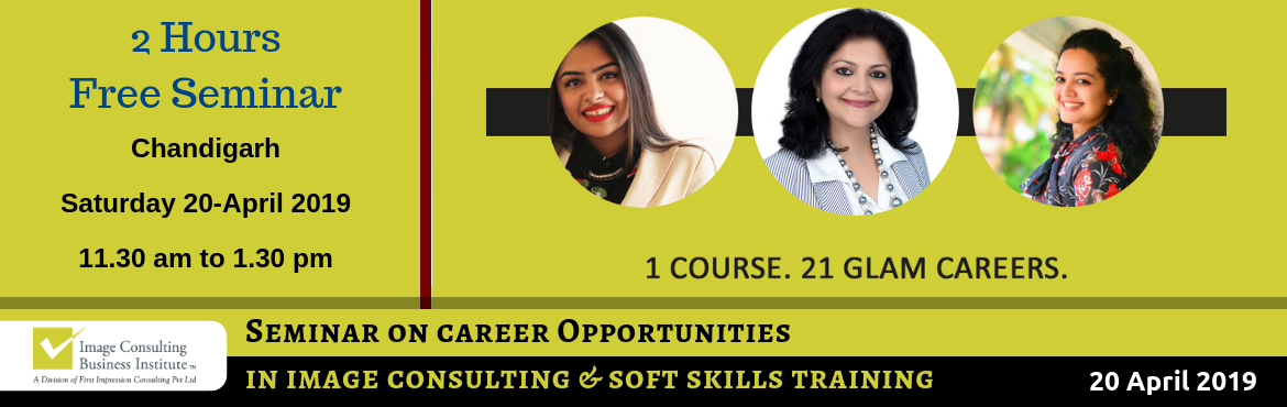 Book Online Tickets for ICBI Seminar on Career Opportunities in , Chandigarh. When passion for style meets passion for building people, Image Consultants are born! 1 Course. 21 Glam Careers: Whether it is Benaisha Kharas earning Rs. 1 lakh for one day training and presenting her story at TED Talks, or Nancy Katyal completing o