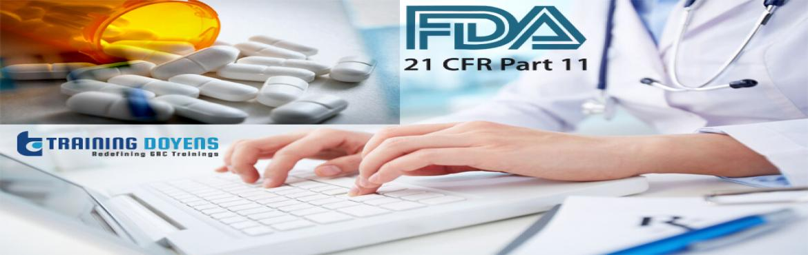 Book Online Tickets for Webinar on FDA 21 CFR Part 11 Compliance, Aurora. OVERVIEW   Companies want to transition to electronic records but are afraid of compromising their quality system and receiving 483s at their next inspection. Our upcoming webinar discusses what FDA 21 CFR Part 11 compliance i