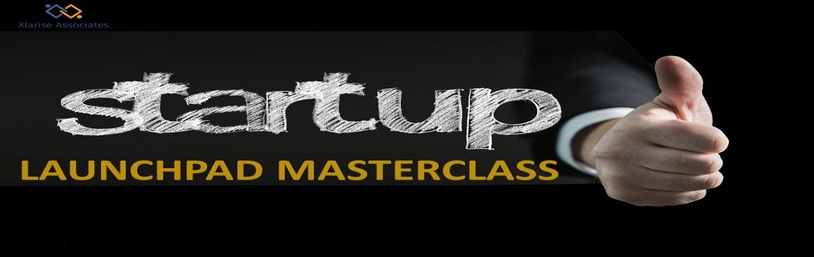 Book Online Tickets for Startup launchpad MasterClass, Delhi. ProgramOverview Every entrepreneur wants to have a successful startup but why 80% of startup fails before taking off. It is because they do not know the secret sauce of setting up and running a business. Only those who know how make a rig
