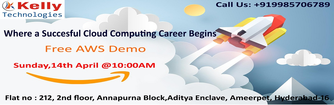 Book Online Tickets for Attend Free Demo On AWS Training-Interac, Hyderabad. Attend Free Demo On AWS Training-Interact With The AWS Experts By Attending Free Demo On AWS Scheduled On 14th April 10 AM, Hyderabad About The Event: Kelly Technologies is about to conduct a free workshop on AWS attended by the highly skilled expert