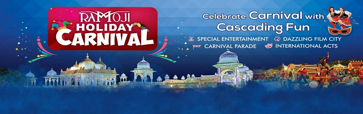Book Online Tickets for Holiday Carnival Star Experience, Hyderabad. Escape to Ramoji Film City, a magical realm filled with excitement and wonderful surprises at every turn. As the world's largest integrated film city and India\'s only thematic holiday destination with magic of cinema, there's something s