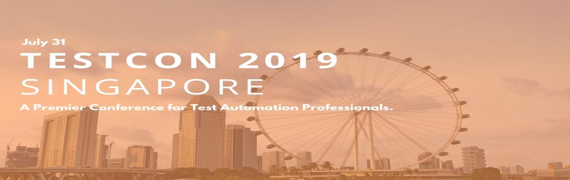 Book Online Tickets for TESTCON 2019 Singapore, Singapore.  After successfully executing the event in India & Australia, Clavent is now coming up with its flagship event \
